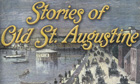 Partial view of cover of Stories of Old St. Augustine.