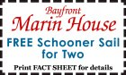 Bayfront Marin House: Free Schooner Sail for Two