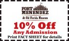 10% Off Any Admission! Print FACT SHEET for Details