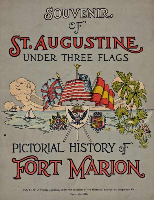 Souvenir of St. Augustie Under Three Flags