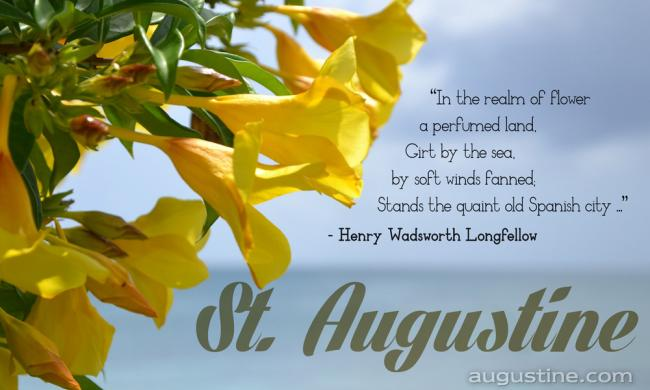 A quote from a poem on St. Augustine by Henry Wadsworth Longfellow